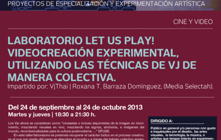 LET US PLAY! Experimental video laboratory by VjThai @ EAP.